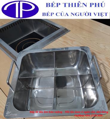 Bếp từ lẩu âm bàn vuông nồi lẩu inox 4 ngăn cho nhà hàng