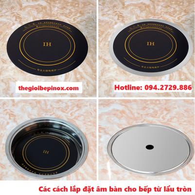 4 Cách lắp đặt âm bàn cho bếp từ lẩu tròn nhà hàng